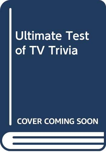 9780061006272: Ultimate Test of TV Trivia