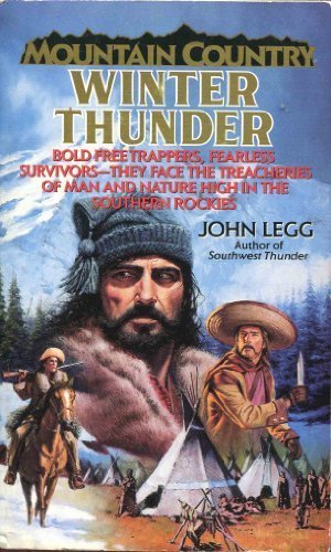 Winter Thunder (Mountain Country) (0061006300) by Legg, John