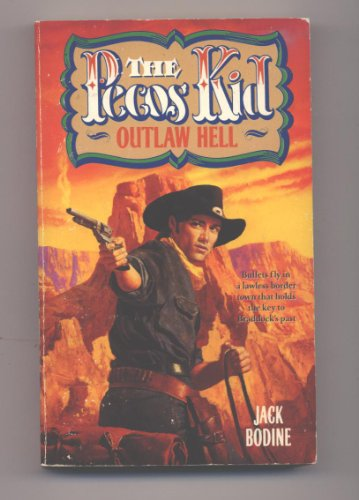 9780061006555: Outlaw Hell (Pecos Kid No. 4)