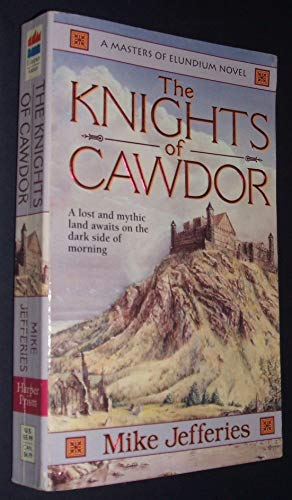 9780061006685: The Knights of Cawdor (Loremasters of Elundium)