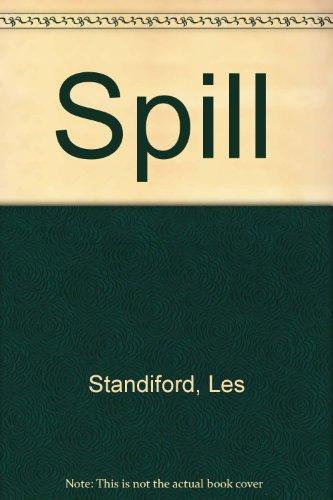 9780061006692: Spill