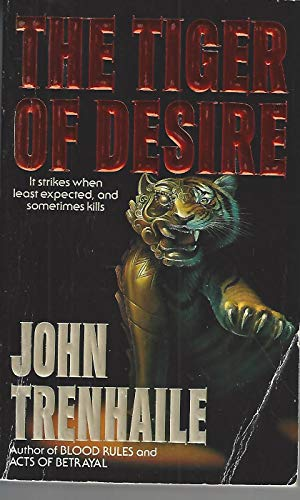 9780061006708: The Tiger of Desire