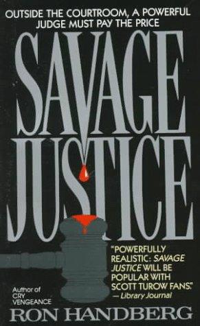 9780061006845: Savage Justice