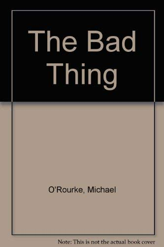 9780061007200: The Bad Thing