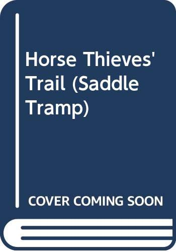 Horse Thieves' Trail (Saddle Tramp): Hawkins, Clint