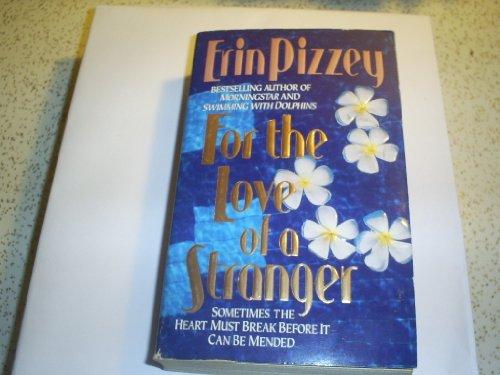 9780061007460: For the Love of a Stranger