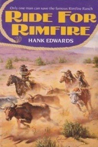 9780061007484: Ride for Rimfire