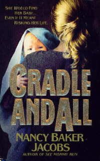 9780061007507: Cradle and All