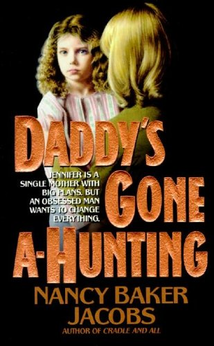 9780061007514: Daddy's Gone A-Hunting
