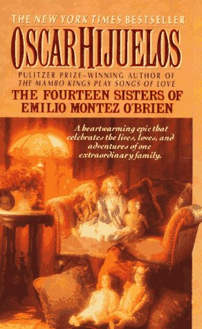 9780061007590: The Fourteen Sisters of Emilio Montez O'Brien: A Novel