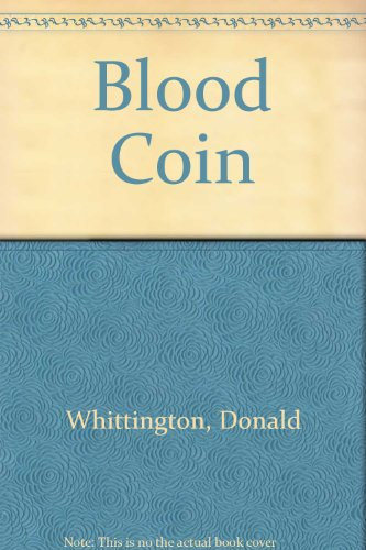 9780061007682: Blood Coin
