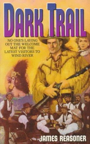 9780061007750: Dark Trail (Wind River)