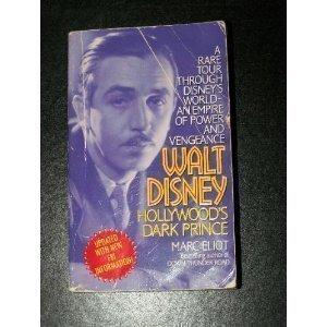 9780061007897: Walt Disney: Hollywood's Dark Prince