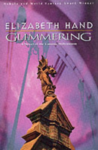 Glimmering: A Novel of the Coming Millennium: Hand, Elizabeth
