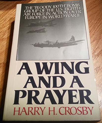 9780061008122: A Wing and a Prayer: The
