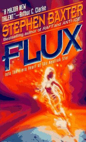 9780061008375: Flux