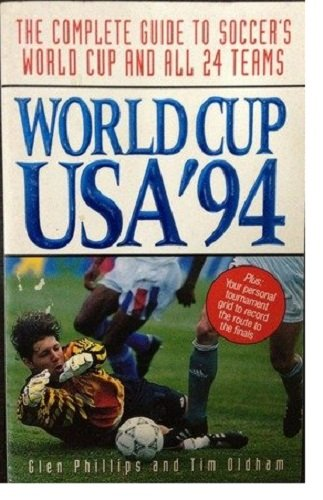9780061008474: World Cup USA '94: The Complete Guide to Soccer's World Cup and All 24 Teams