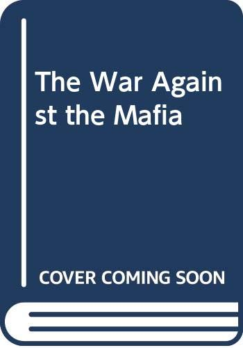 9780061008542: The War Against the Mafia