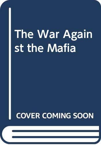 9780061008542: The War Against the Mafia
