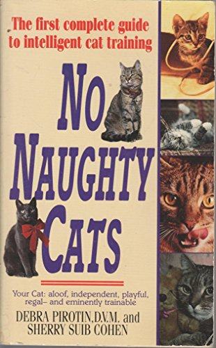 9780061009020: No Naughty Cats
