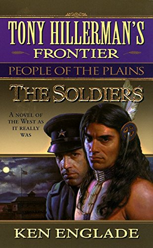 9780061009457: The Soldiers: Tony Hillerman's Frontier #3