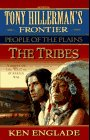 9780061009464: The Tribes (Tony Hillerman's Frontier)