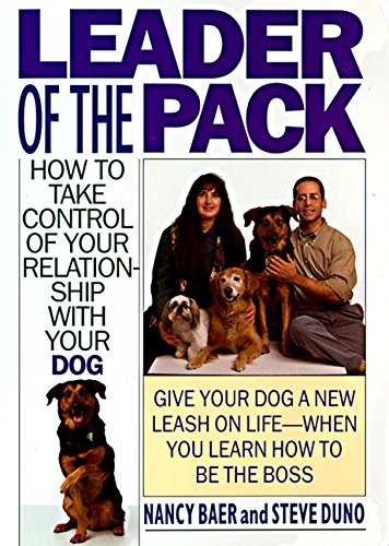 9780061010194: Leader of the Pack: How to Take Control of Your Relationship with Your Dog