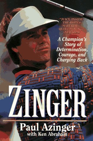 9780061010217: Zinger: A Champion's Story of Determination, Courage, and Charging Back