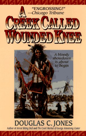 9780061010293: A Creek Called Wounded Knee