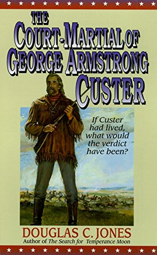 9780061010309: The Court-Martial of George Armstrong Custer