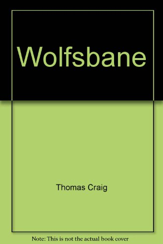 Wolfsbane (0061010472) by Craig Thomas