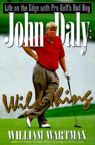9780061010729: John Daly: Wild Thing