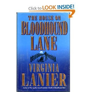 The House on Bloodhound Lane ***SIGNED & DATED***: Virginia Lanier