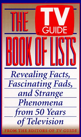9780061010910: The TV Guide Book of Lists: Revealing Facts, Fascinating Fads, and Strange Phenomena from 50 Years of Television