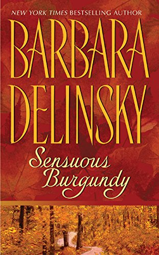 9780061011016: Sensuous Burgundy