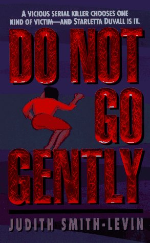 9780061011092: Do Not Go Gently (Starletta Duvall Mysteries)