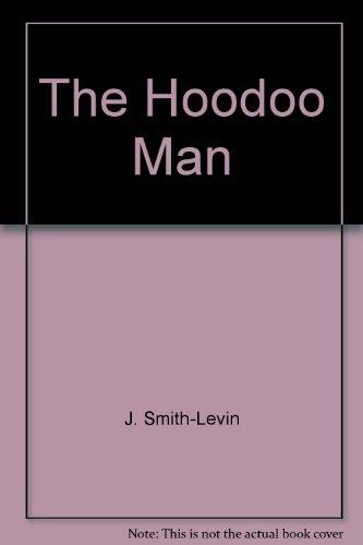 9780061011108: The Hoodoo Man