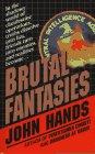 9780061011252: Brutal Fantasies