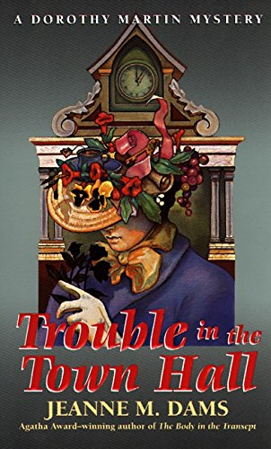 9780061011320: Trouble in the Town Hall (Dorothy Martin Mysteries, No. 2)