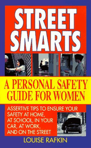 9780061011344: Street Smarts: A Personal Safety Guide for Women
