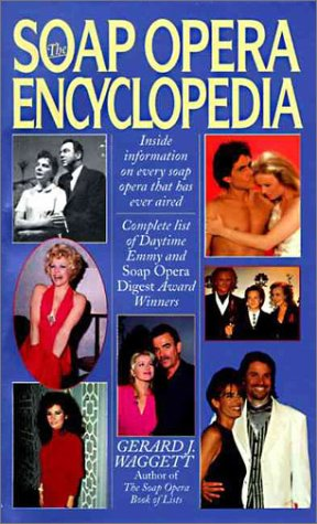 9780061011573: The Soap Opera Encyclopedia