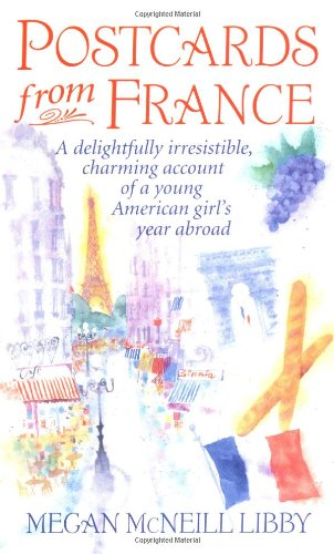 9780061011702: Postcards from France