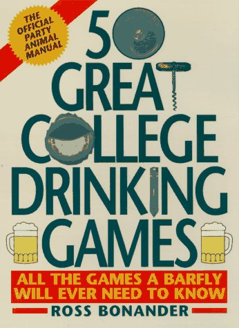 9780061011719: 50 Great College Drinking Games