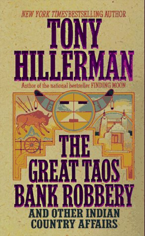 9780061011733: The Great Taos Bank Robbery and Other Indian Country Affairs