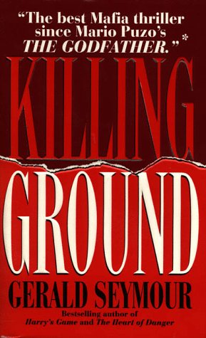 Killing Ground (9780061011962) by Gerald Seymour