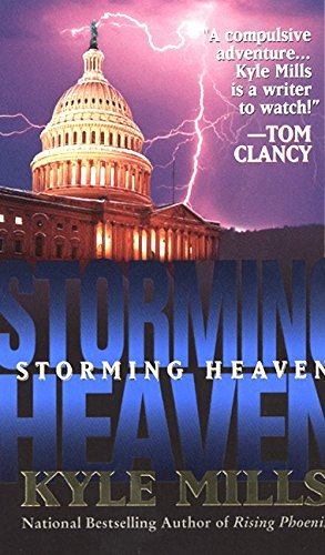 Storming Heaven: Mills, Kyle