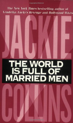 9780061012549: The World is Full of Married Men