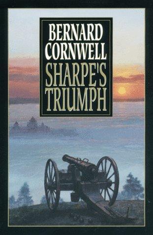 9780061012709: Sharpe's Triumph: Richard Sharpe and the Battle of Assaye, September 1803