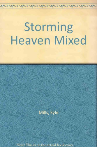 9780061013355: Storming Heaven Mixed