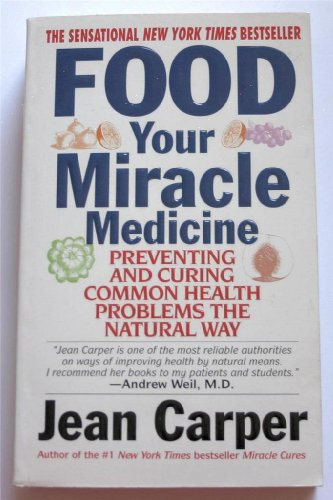 9780061013409: Food-Your Miracle Medicine